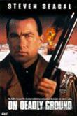 On Deadly Ground (1994) DVD