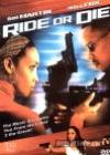 Ride Or Die (2003)DVD